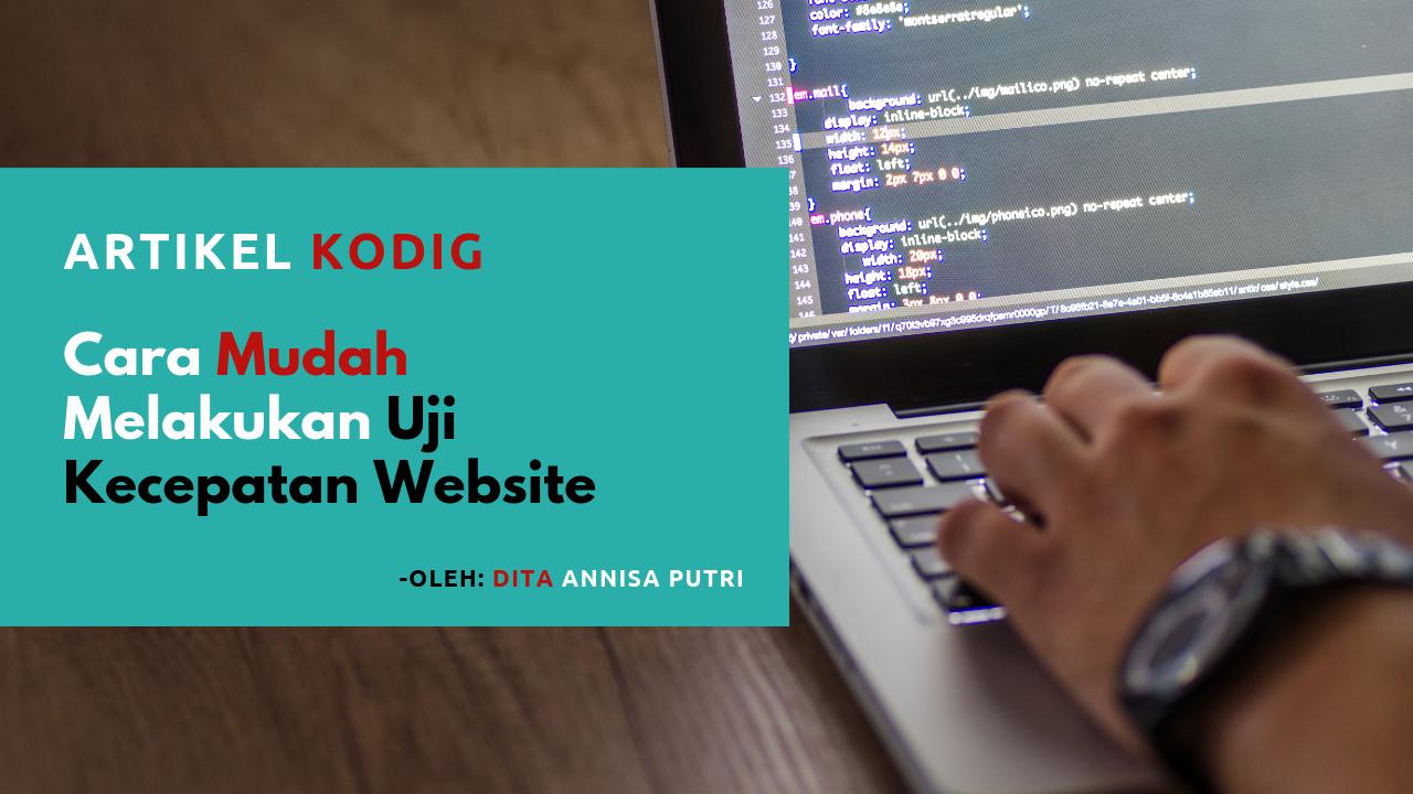 Cara Mudah Melakukan Uji Kecepatan Website