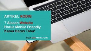 Website Mobile Friendly, Ini 7 Alasan yang Kamu Harus Tahu!