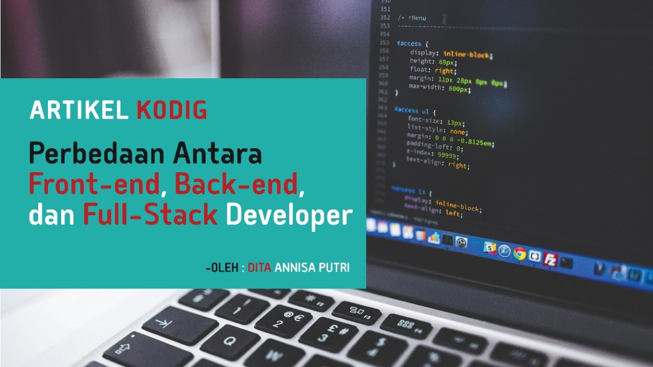 Perbedaan Antara Front-end, Back-end, dan Full-Stack Developer