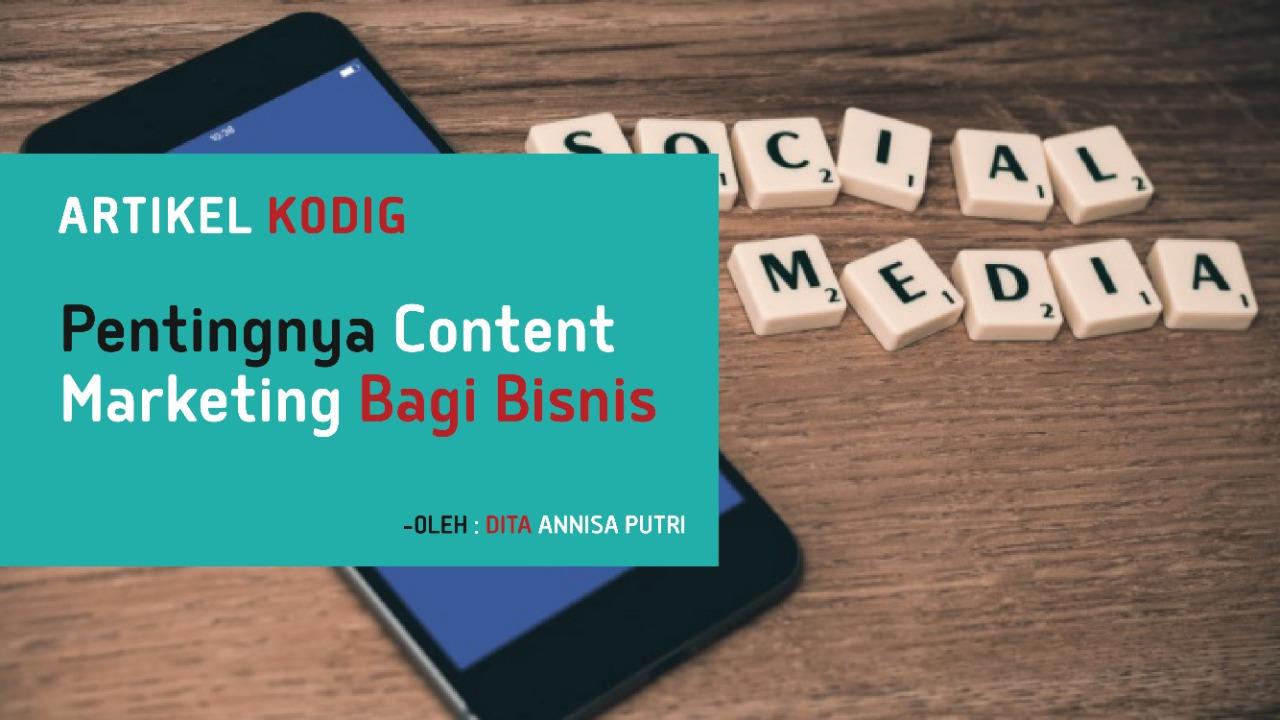 Pentingnya Content Marketing bagi Bisnis