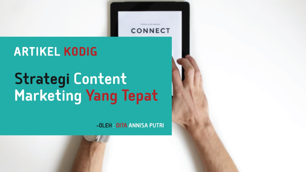 Strategi Content Marketing yang Tepat