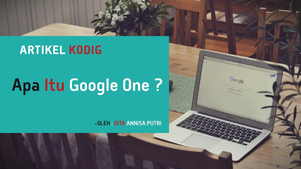Apa Itu Google One?