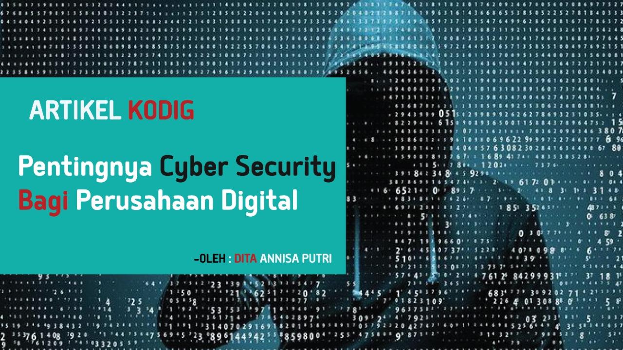 Pentingnya Cyber Security bagi Perusahaan Digital