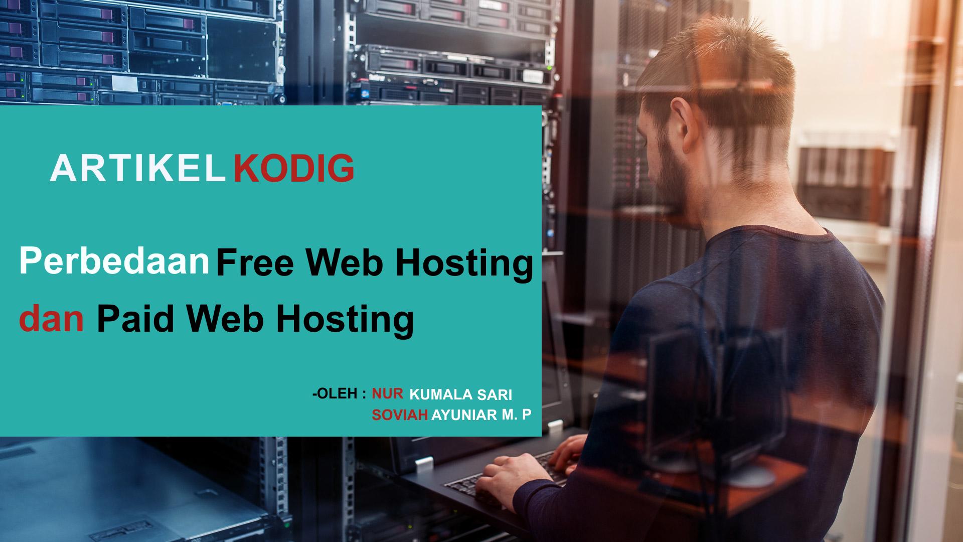 Perbedaan Free Web Hosting dan Paid Web Hosting